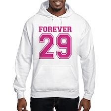 Forever 29 Hoodie