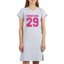Forever 29 Women's Nightshirt
