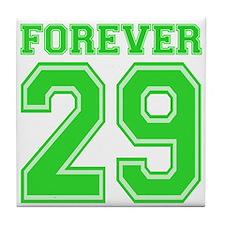 Forever 29 Tile Coaster