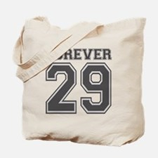 Forever 29 Tote Bag