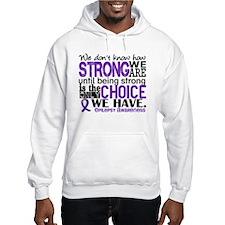 Epilepsy HowStrongWeAre Hoodie
