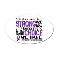 Epilepsy HowStrongWeAre Wall Decal