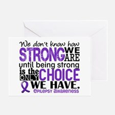Epilepsy HowStrongWeAre Greeting Card