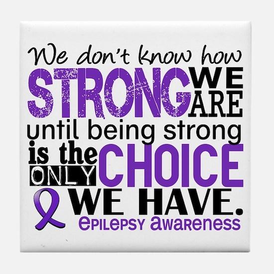 Epilepsy HowStrongWeAre Tile Coaster
