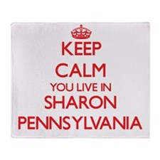 Keep calm you live in Sharon Pennsyl Throw Blanket
