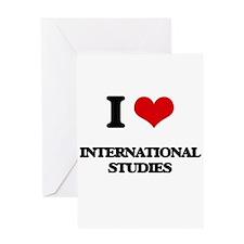 I Love International Studies Greeting Cards