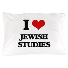 I Love Jewish Studies Pillow Case