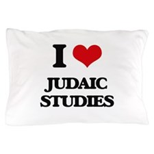 I Love Judaic Studies Pillow Case