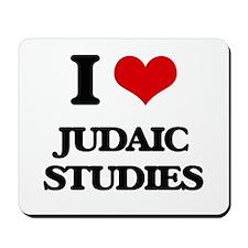 I Love Judaic Studies Mousepad