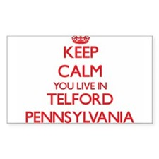 Keep calm you live in Telford Pennsylvania Decal