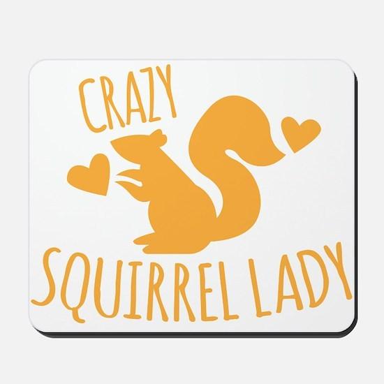 Crazy Squirrel lady Mousepad