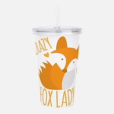 Crazy Fox Lady Acrylic Double-wall Tumbler