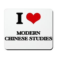 I Love Modern Chinese Studies Mousepad