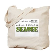 I raised a Seabee (green) Tote Bag