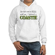 I raised a Coastie (green) Hoodie