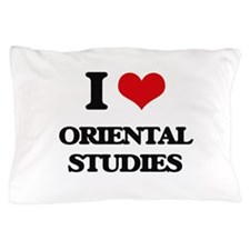 I Love Oriental Studies Pillow Case