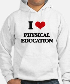 I Love Physical Education Hoodie