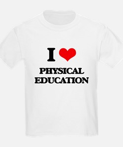 I Love Physical Education T-Shirt