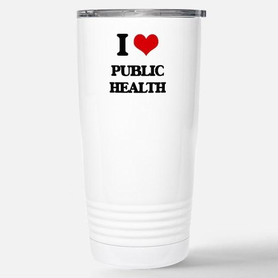 I Love Public Health Stainless Steel Travel Mug
