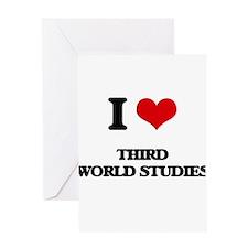 I Love Third World Studies Greeting Cards