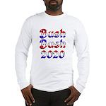 Bush Bush 2020 - Long Sleeve T-Shirt