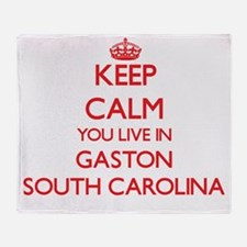Keep calm you live in Gaston South C Throw Blanket