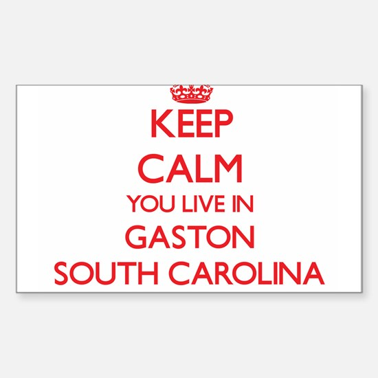 Keep calm you live in Gaston South Carolin Decal