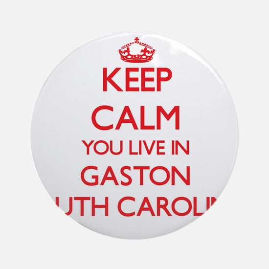 Keep calm you live in Gaston Sout Ornament (Round)