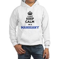 Funny Mahogany Hoodie