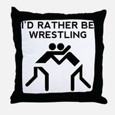 Id Rather Be Wrestling Throw Pillow