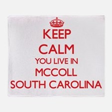 Keep calm you live in Mccoll South C Throw Blanket