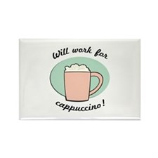 Will Work For Cappuccino Rectangle Magnet