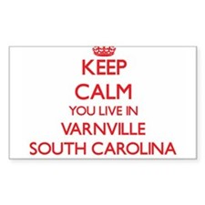 Keep calm you live in Varnville South Caro Decal