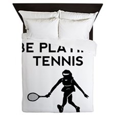 Id Rather Be Playing Tennis Queen Duvet