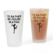 Id Rather Be Figure Skating Drinking Glass