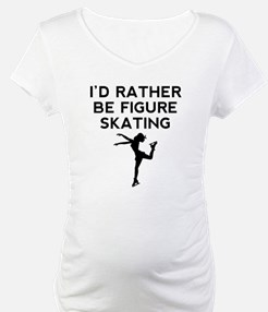 Id Rather Be Figure Skating Shirt