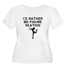 Id Rather Be Figure Skating Plus Size T-Shirt
