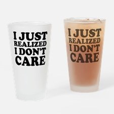 I Don't Care Drinking Glass