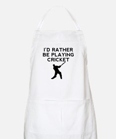 Id Rather Be Playing Cricket Apron
