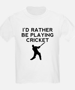 Id Rather Be Playing Cricket T-Shirt