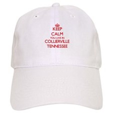 Keep calm you live in Collierville Tennessee Baseball Cap