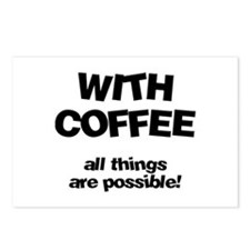 Coffee All Things Are Possible Postcards (Package