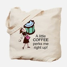 Coffee Perks Me Up Tote Bag