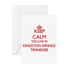 Keep calm you live in Kingston Spri Greeting Cards