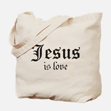 JESUS IS LOVE Tote Bag