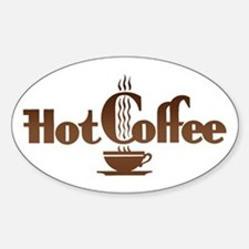 Hot Coffee Oval Decal