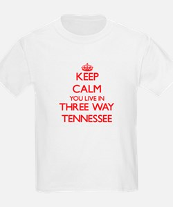 Keep calm you live in Three Way Tennessee T-Shirt