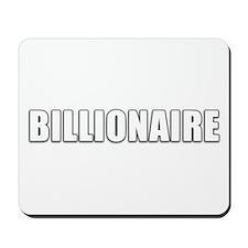 Billionaire Design Mousepad