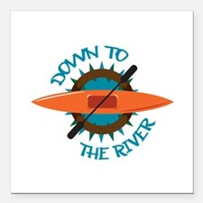 "DOWN TO THE RIVER Square Car Magnet 3"" x 3"""