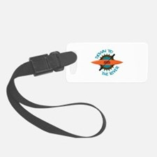 DOWN TO THE RIVER Luggage Tag